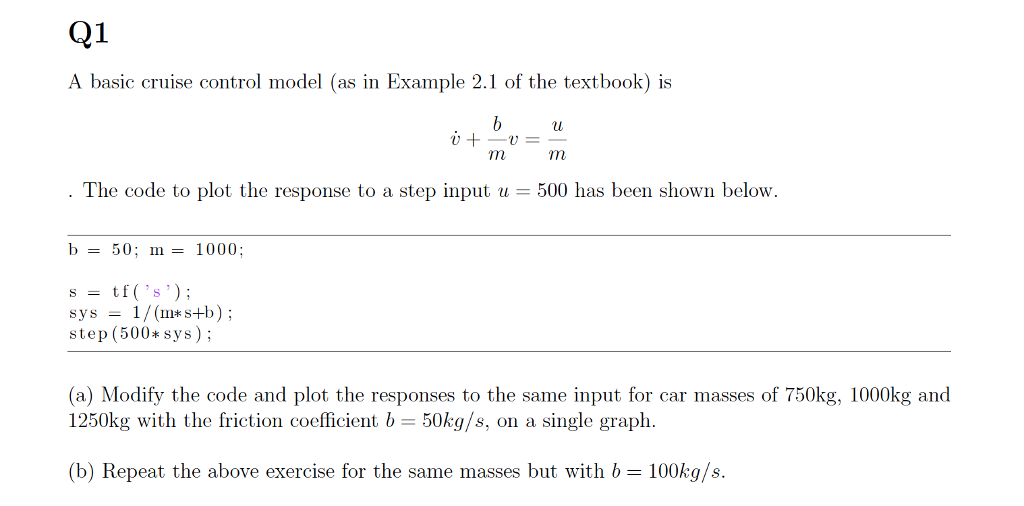Electrical engineering archive february 02 2018 chegg a basic cruise control model as in example 21 of the textbook is the fandeluxe Images