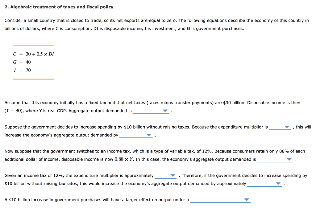 7 Alge Ic Treatment Of Taand Fiscal Policy Consider A Small Country That Is Closed