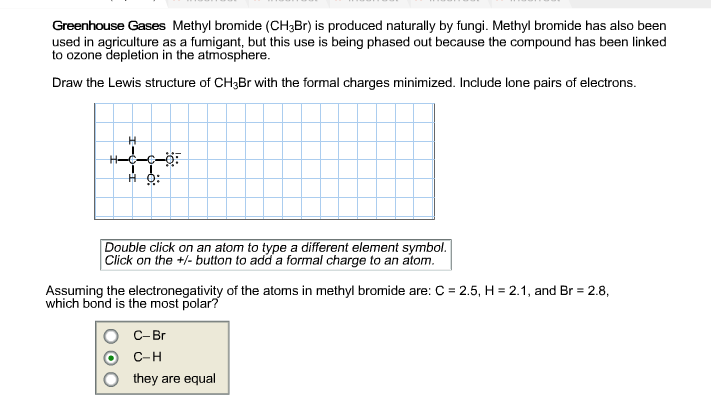 Solved: Lewis Structure Of CH3Br With Formal Changes. The ...