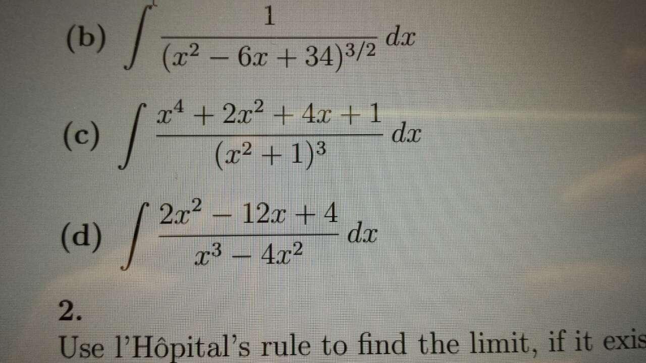 Solved: Integral 1/(x^2 - 6x + 34)^3/2 Dx Integral X^4 + 2 ...