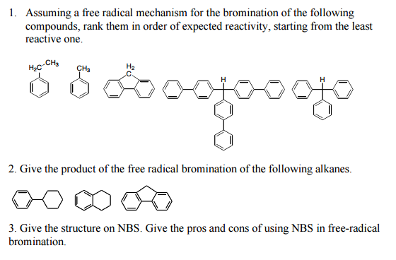 Solved Assuming A Free Radical Mechanism For The Brominat