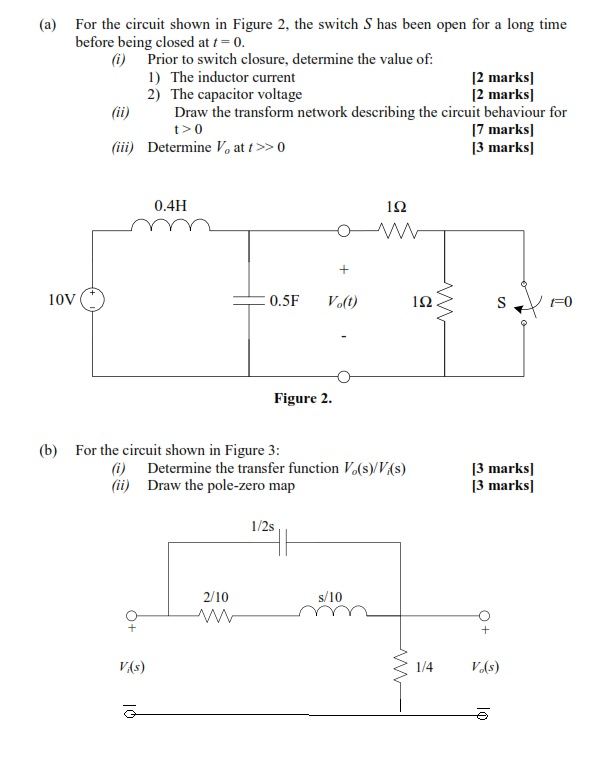 Solved: For The Circuit Shown In Figure 2, The Switch S Ha ...