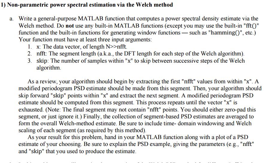 Non-parametric Power Spectral Estimation Via The W    | Chegg com