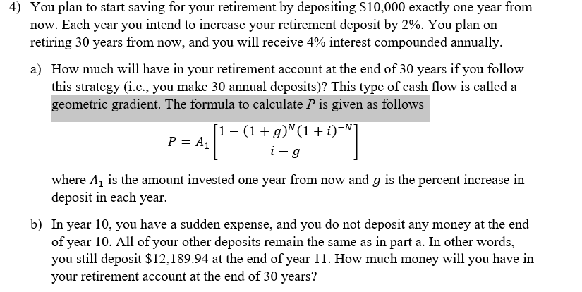 solved you plan to start saving for your retirement by de