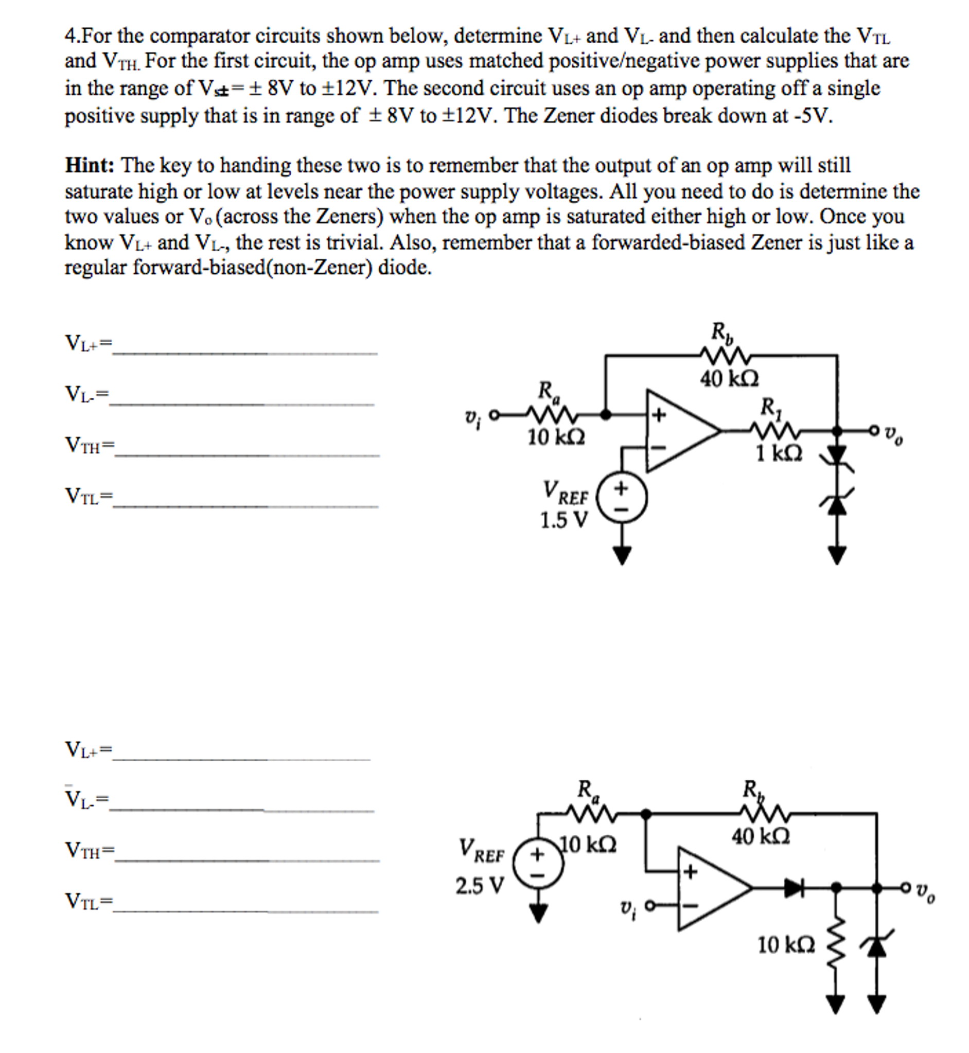 Solved For The Comparator Circuits Shown Below Determine Op Amp