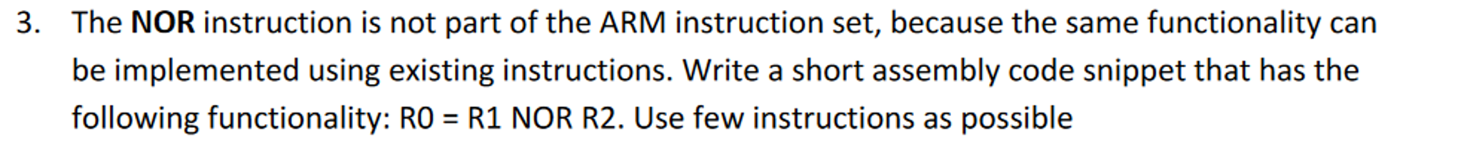 Solved The Nor Instruction Is Not Part Of The Arm Instruc