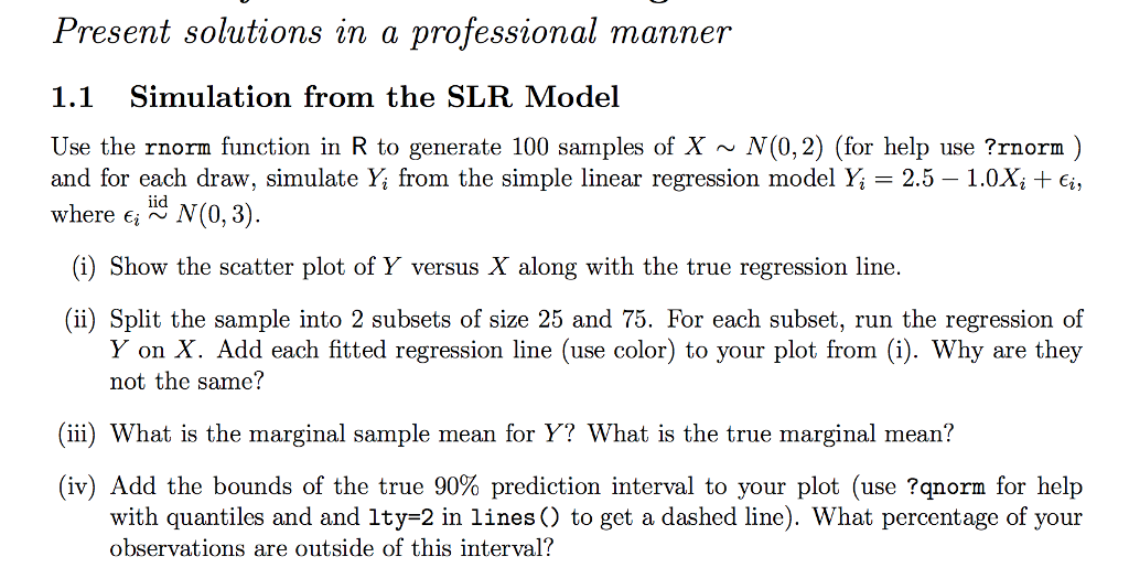 Use The Rnorm Function In R To Generate 100 Sample    | Chegg com