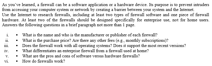 Solved: As You've Learned, A Firewall Can Be A Software Ap