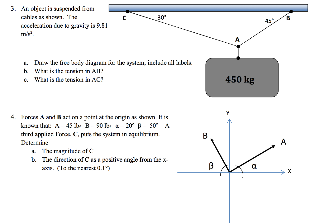 solved an object is suspended from cables as shown the a