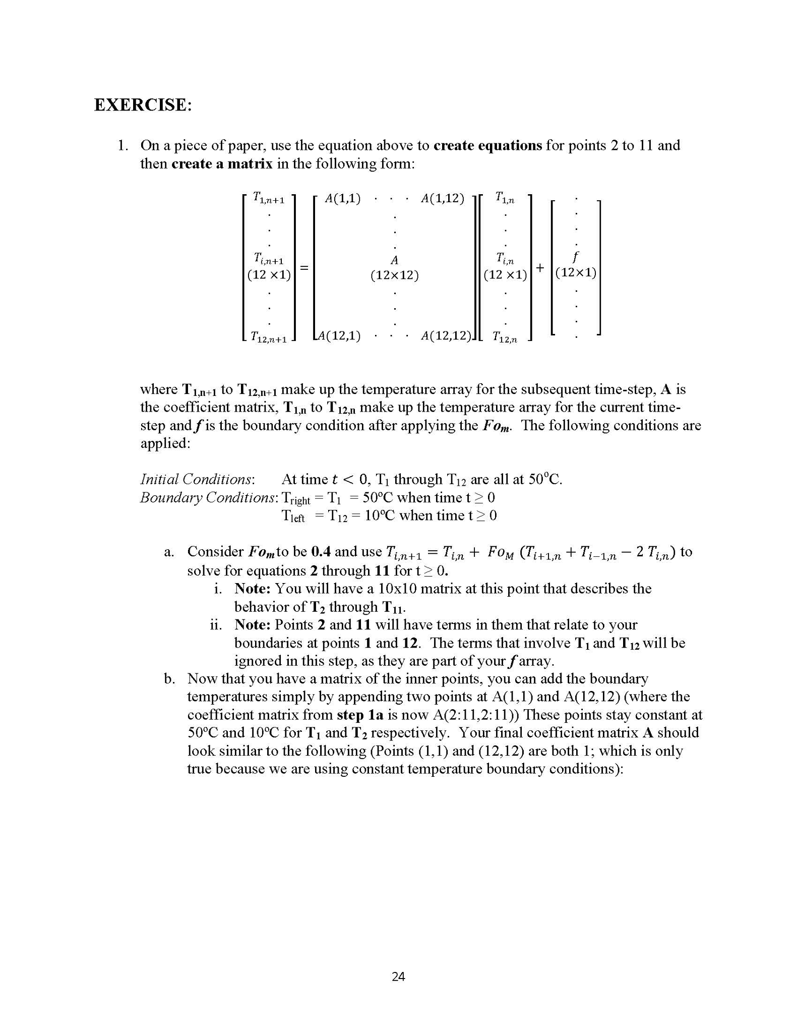 Pre-Lab #10 1-D Heat Conduction Finite Difference