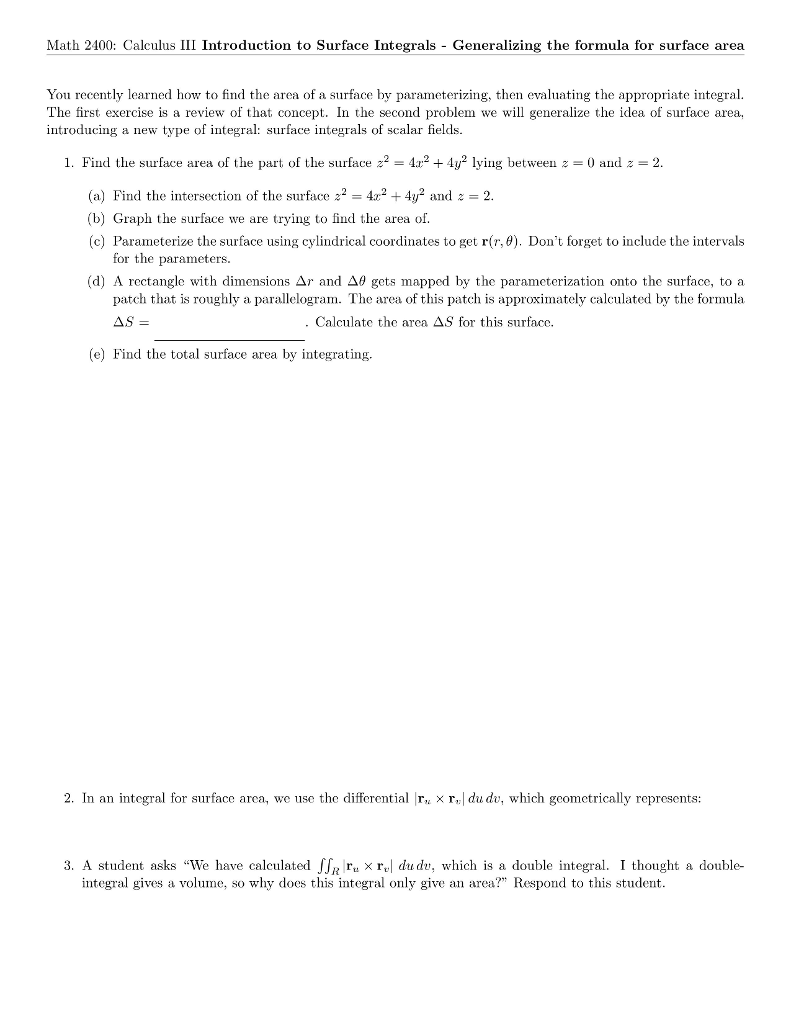 Math 2400 calculus iii introduction to surface in chegg math 2400 calculus iii introduction to surface integrals generalizing the formula for surface area ccuart Image collections