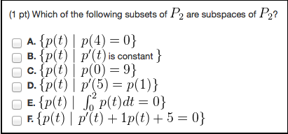 Solved: (1 Pt) Which Of The Following Subsets Of P2 Are Su ...