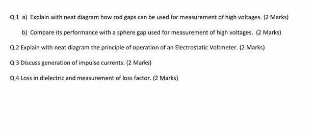 q1 a) explain with neat diagram how rod gaps can be used for measurement of