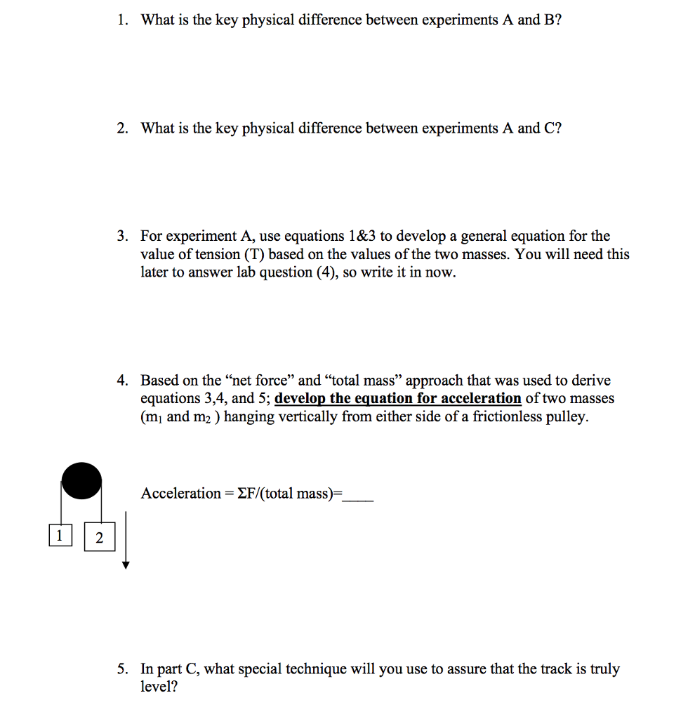1 What Is The Key Physical Difference Between Experiments A And B? 2