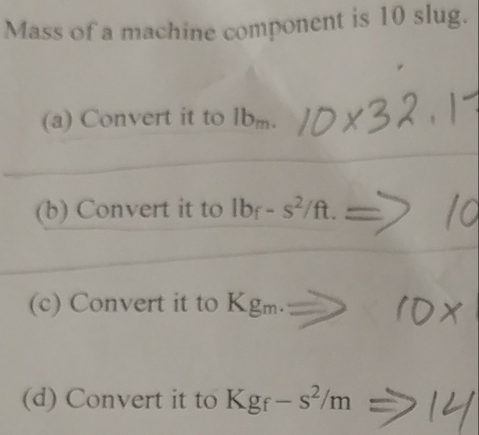 Solved: Mass Of A Machine Component Is 10 Slug 2,1 (a) Con