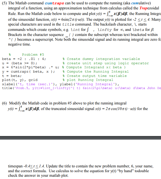 Solved: (5) The Matlab Command Cumtrapz Can Be Used To Com