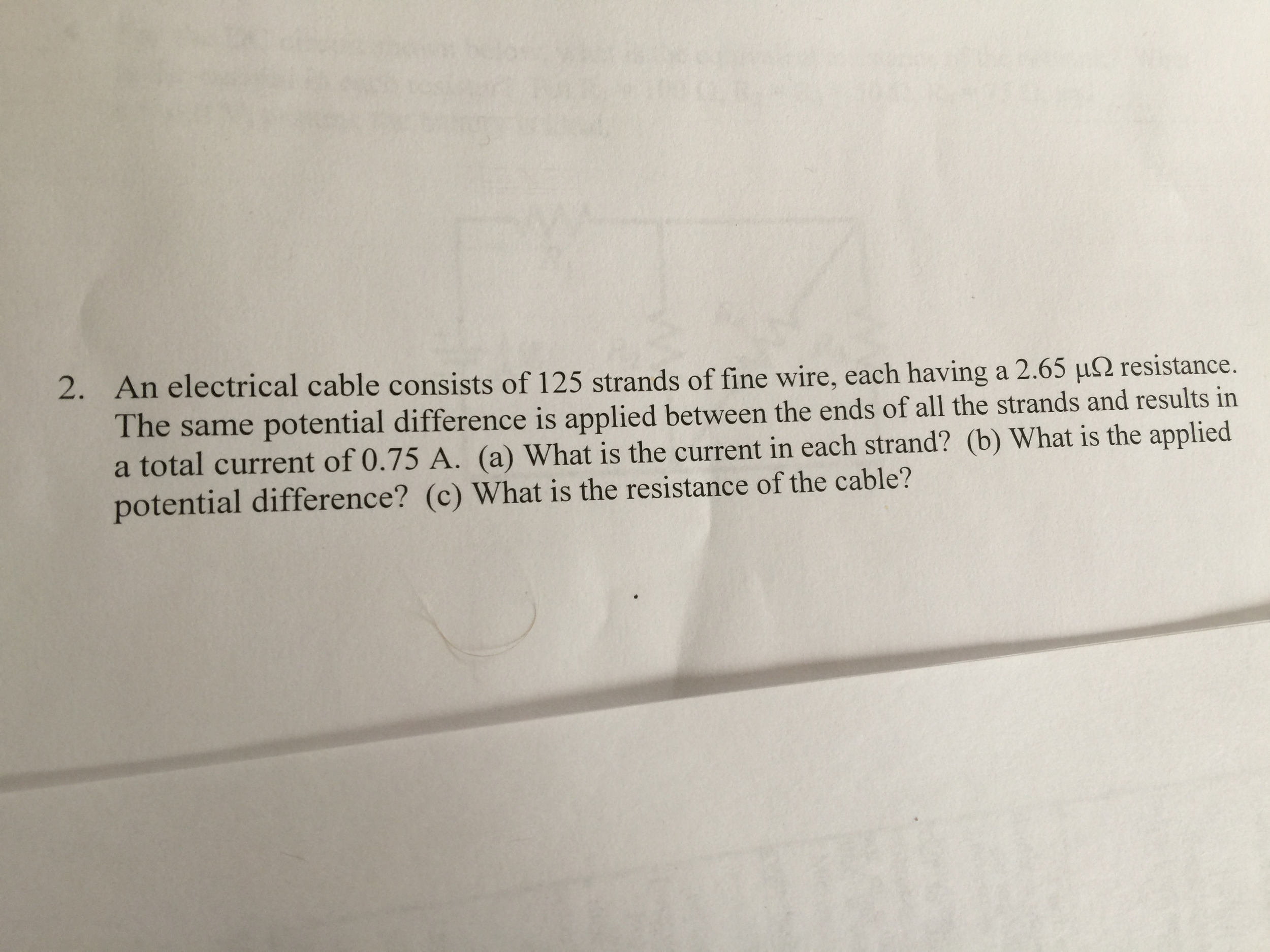 Solved: An Electrical Cable Consists Of 125 Strands Of Fin ...