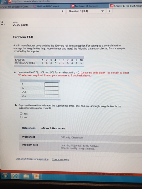 Operations management archive march 02 2017 chegg er 13 pre built assignment question 1of 4 2000 points problem 13 2 a metal fabricator produces connecting rods with an outer diameter that has a 1 t002 fandeluxe Choice Image