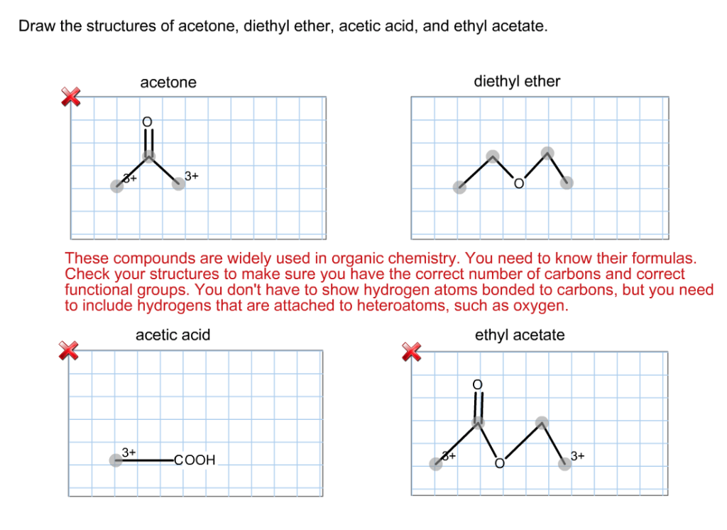 9ecd6bd7 Draw the structures of acetone, diethyl ether, acetic acid, and ethyl  acetate.