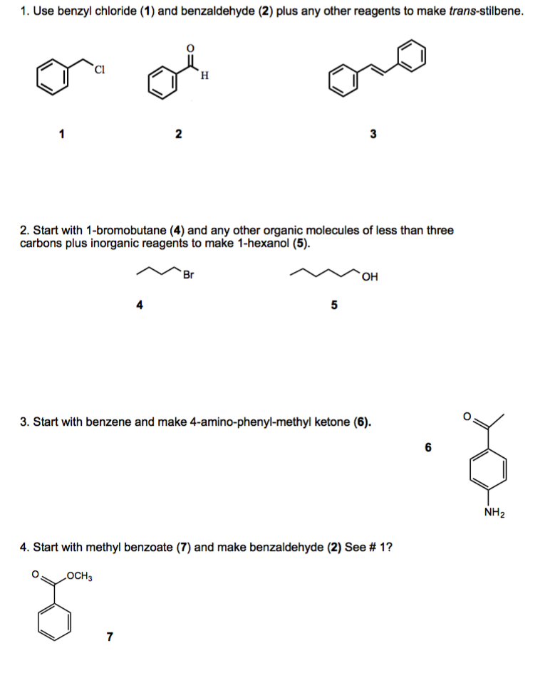 Solved: Use Benzyl Chloride (1) And Benzaldehyde (2) Plus