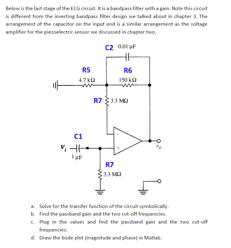 Solved: Below Is The Last Stage Of The ECG Circuit  It Is