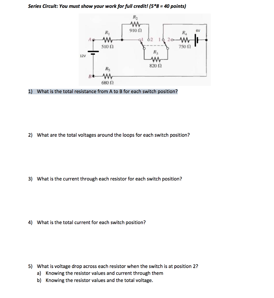 Solved Series Circuit You Must Show Your Work For Full C Voltage Drop In A Credit 58