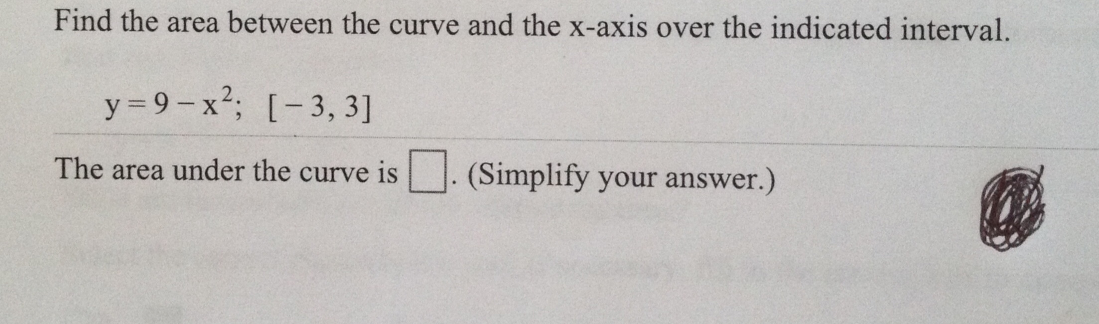 Question: Find The Area Between The Curve And The Xaxis Ove