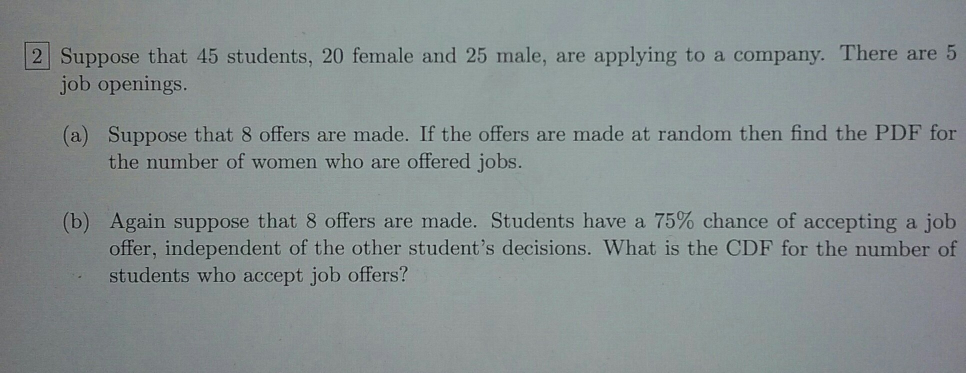 2 Suppose that 45 students 20 female