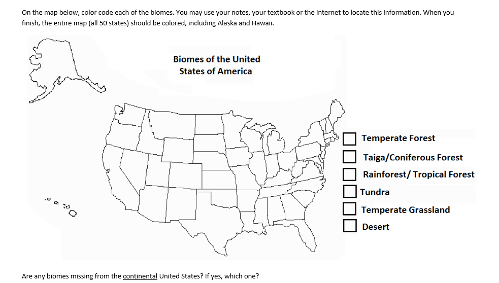 Us Map Color Code.Solved On The Map Below Color Code Each Of The Biomes Y