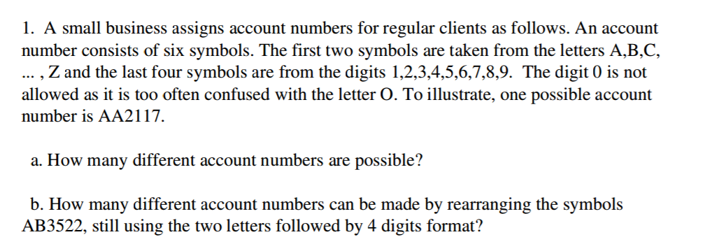 Solved A Small Business Assigns Account Numbers For Regul