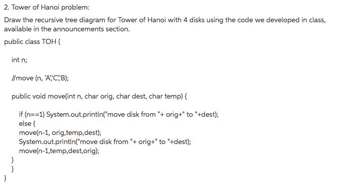 tower of hanoi problem: draw the recursive tree diagram for tower of hanoi