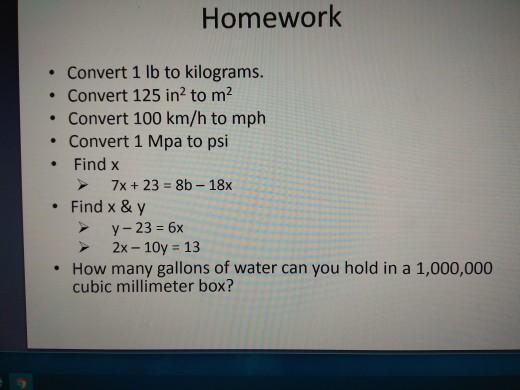 Homework Convert 1 Lb To Kilograms Convert 125 In2 To M Km