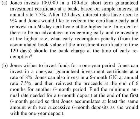 Solved: Jones Invests 100,000 In A 180-day Short Term Guar ...