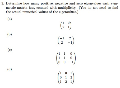 how to get positive eigenvalues