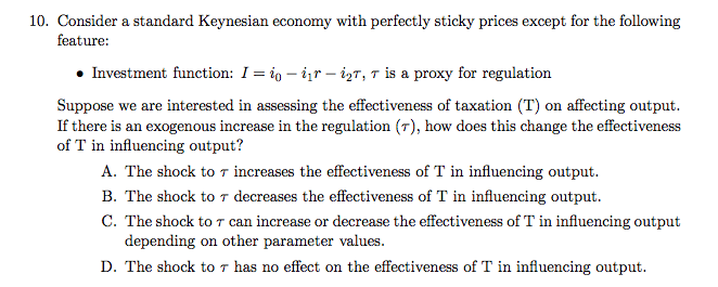 Solved: Consider A Standard Keynesian Economy With Perfect