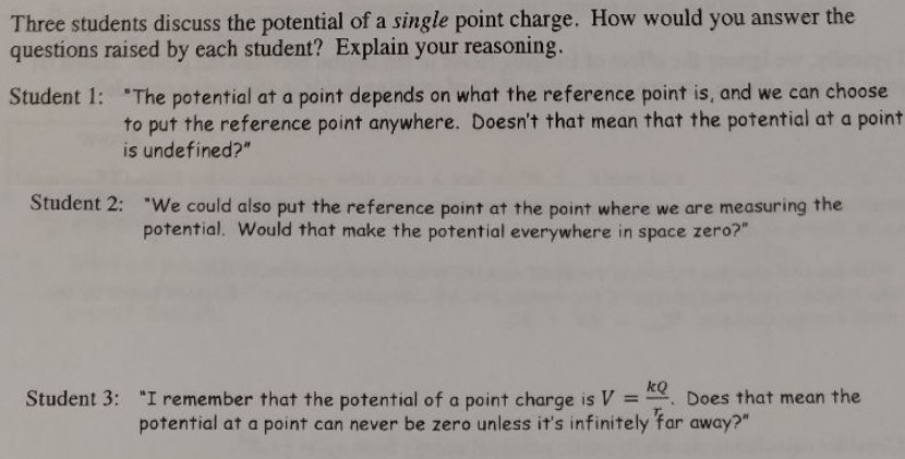 Solved three students discuss the potential of a single p question three students discuss the potential of a single point charge how would you answer the questions ccuart Choice Image