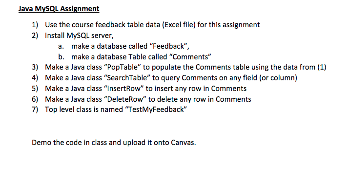Java MySQL Assignment 1) Use The Course Feedback T