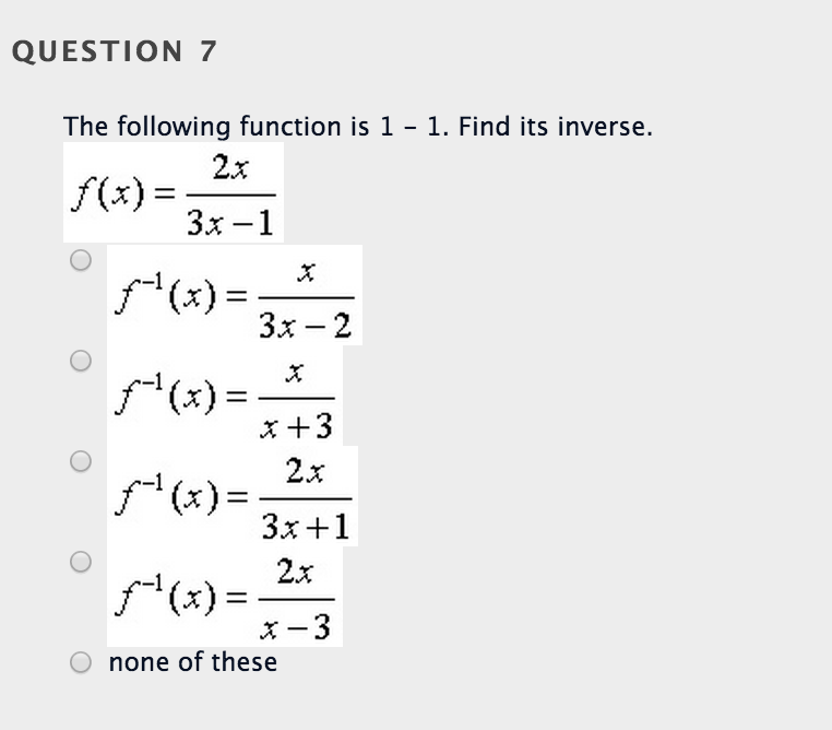 Solved: The Following Function Is 1-1. Find Its Inverse. F ...