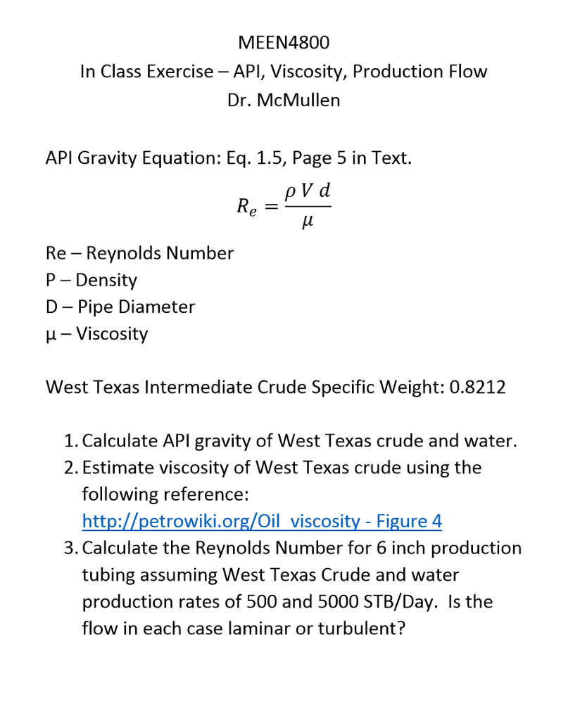 Solved: MEEN4800 In Class Exercise API, Viscosity, Product