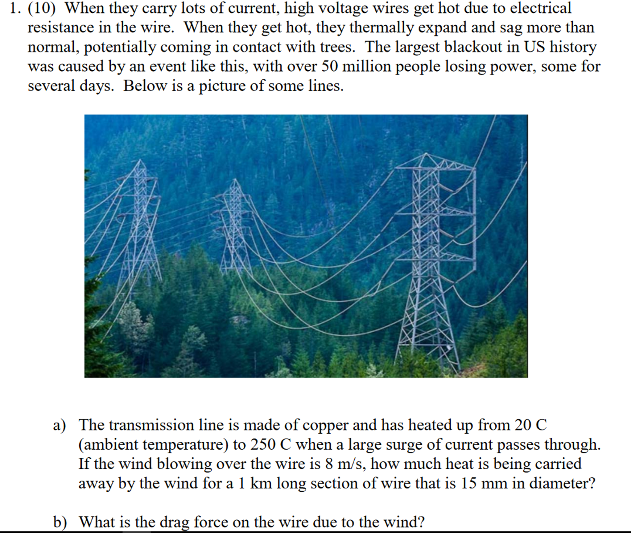 When They Carry Lots Of Current, High Voltage Wire... | Chegg.com