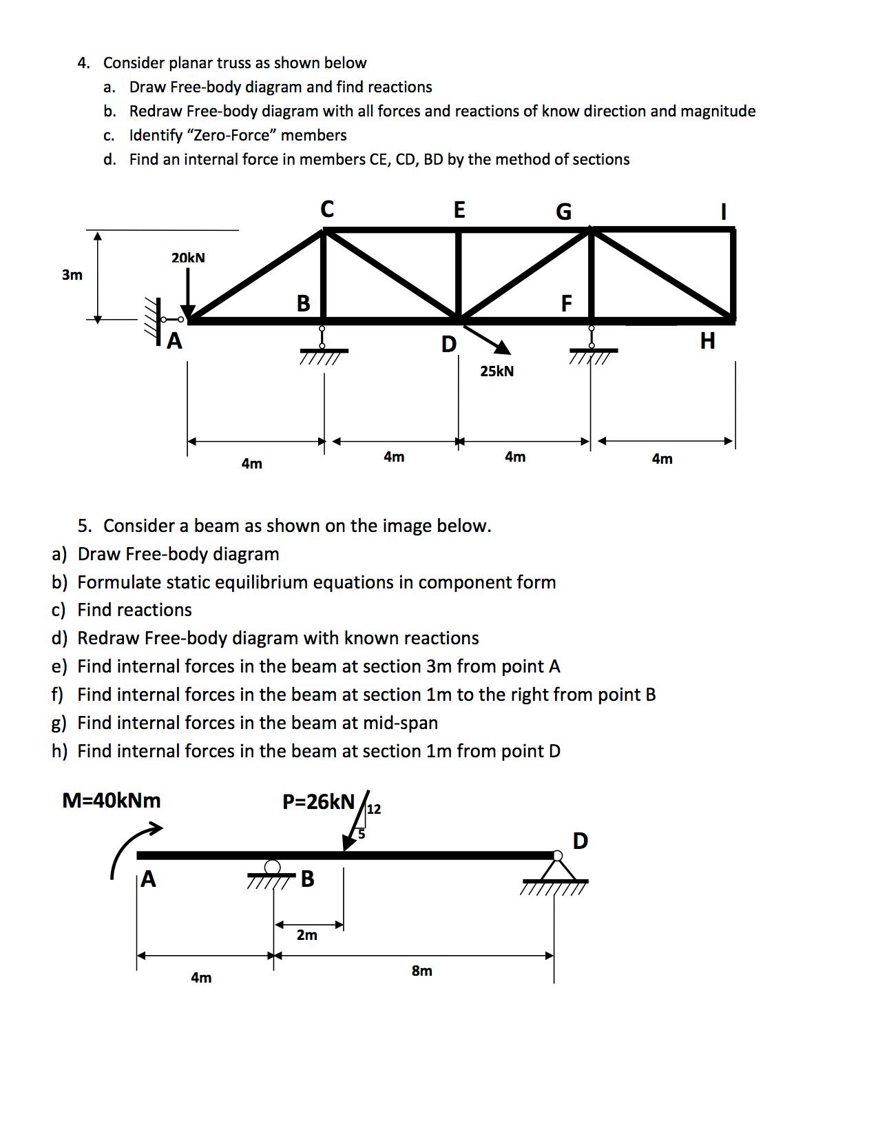 4. consider planar truss as shown below a. draw fr ... find body diagram find wiring diagram for 2003 bmw 530i air bag