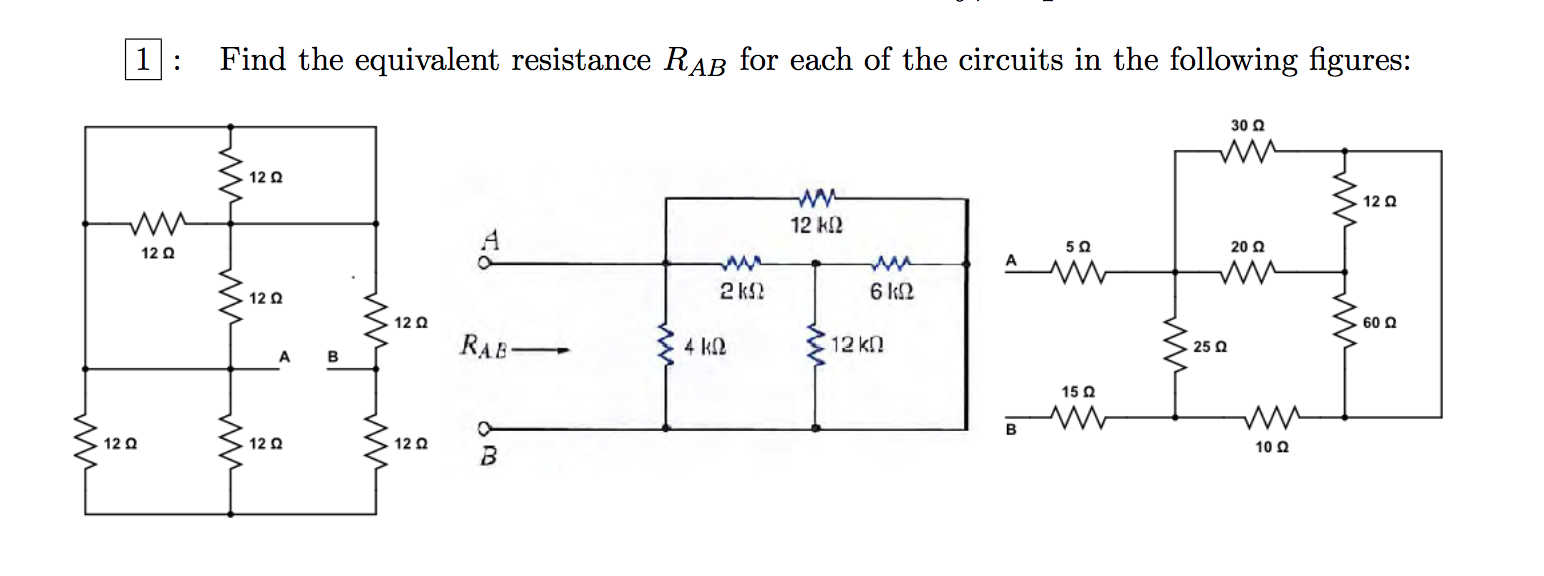 Solved Find The Equivalent Resistance Rab For Each Of In Circuits