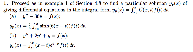Solved: Proceed As In Example 1 Of Section 4 8 To Find A P