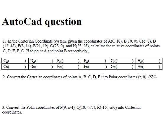 Solved: AutoCad Question 1 In The Cartesian Coordinate Sys ...