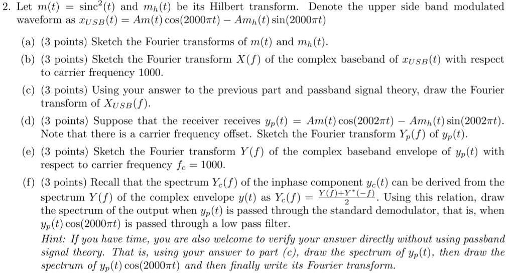 Solved: Let M(t) = Sinc^2 (t) And M_h (t) Be Its Hilbert T