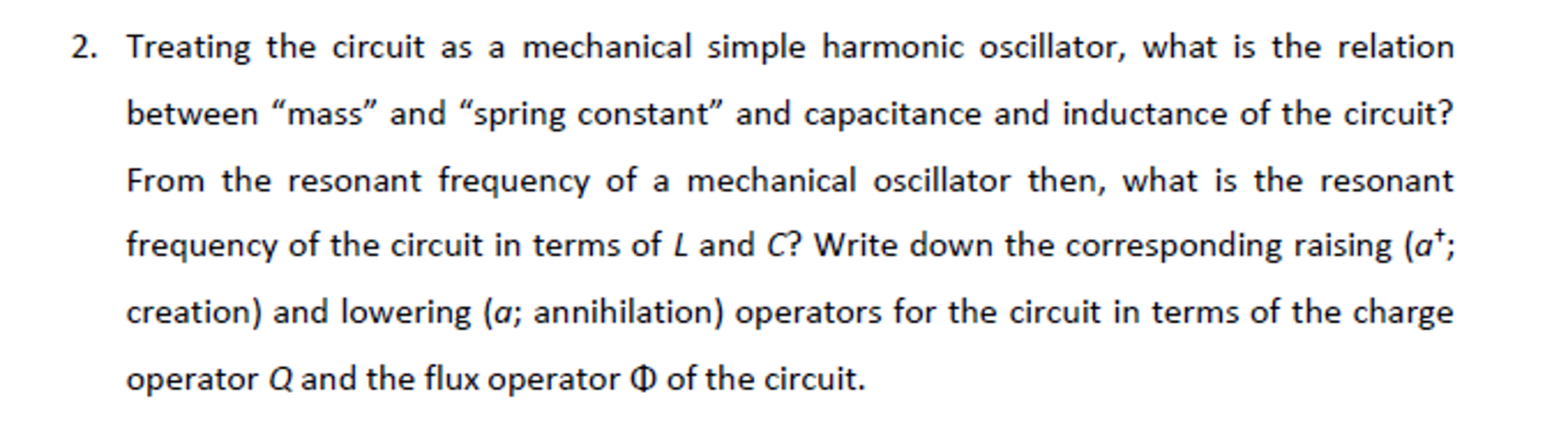 Solved Treating The Circuit As A Mechanical Simple Harmon Basic Oscillator Question Harmonic What Is Relation Between Ma