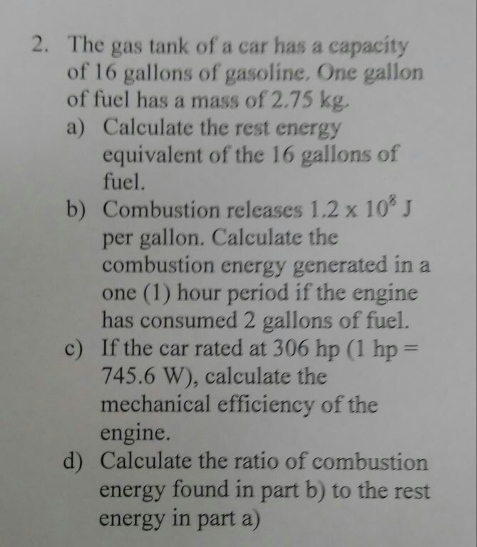 Solved: The Gas Tank Of A Car Has A Capacity Of 16 Gallons