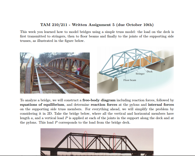 Question This Week You Learned How To Model Bridges Using A Simple Truss The Load On Deck Is Fi