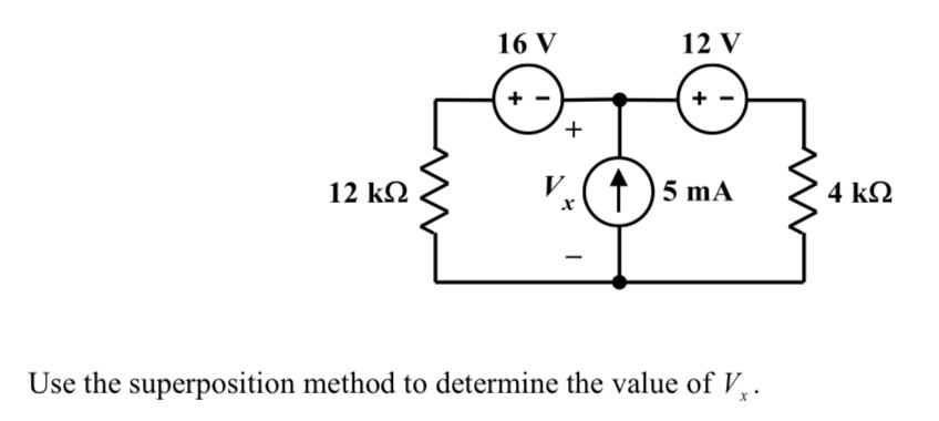 16 V 12 V 12㏀ 5 mA Use the superposition method to determine the value of V