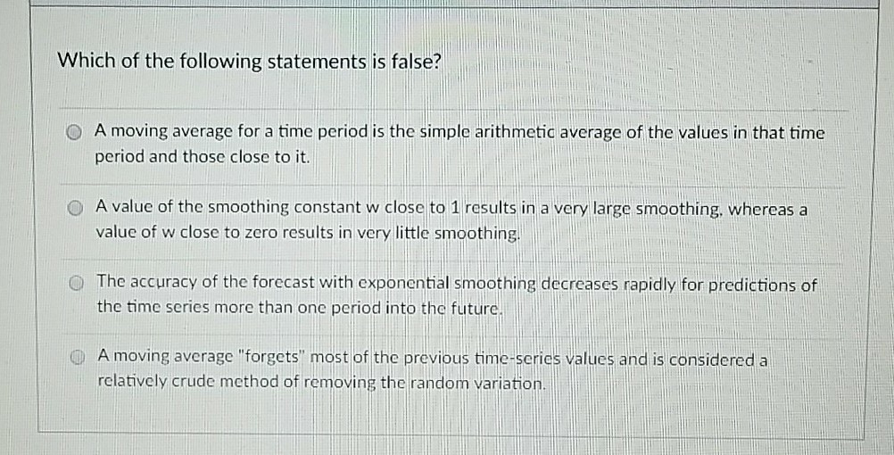 Solved: Which Of The Following Statements Is False? O A Mo